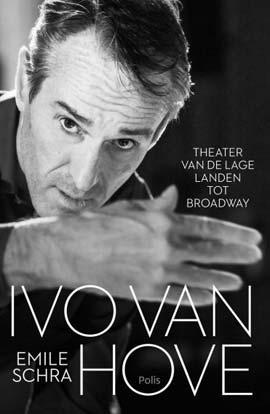 Ivo van Hove Emile Schra